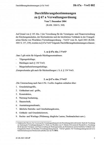 802 Durchführungsbestimmungen §67a VwO