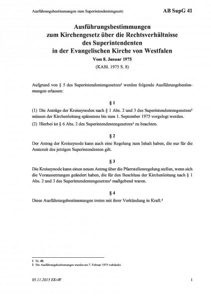 41 Ausführungsbestimmungen zum Superintendentengesetz