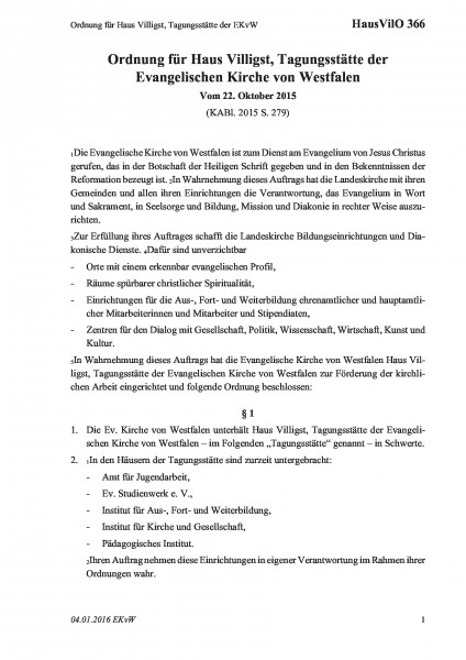 366 Ordnung für Haus Villigst, Tagungsstätte der EKvW